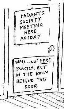 Pedants meeting